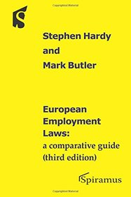European Employment Laws: A comparative guide (third edition)