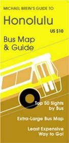 Michael Brein's Guide To Honolulu & Oahu By The Bus (Michael Brein's Guides To Sightseeing By Public Transportation) (Michael Brein's Guides To Sightseeing ... To Sightseeing By Public Transportation)