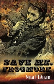 Save Me, Frogmore