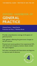 Oxford Handbook of General Practice (Oxford Handbook Series)