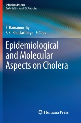 Epidemiological and Molecular Aspects on Cholera (Infectious Disease)