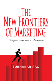 The New Frontiers of Marketing: Conquer them like a champion