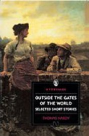 Outside The Gates Of The World Selected Short Stories : Everyman Classics