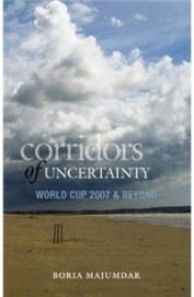 Corridors Of Uncertainty World Cup 2007 & Beyond