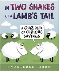In Two Shakes Of A Lamb's Tail