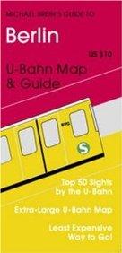 Berlin: U-Bahn Map And Guide