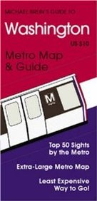 Michael Brein's Guide To Washington: Metro Map And Guide