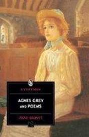 Agnes Grey & Poems - Everyman Classics