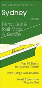 Sydney: Ferry, Bus And Rail Map And Guide