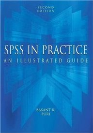 Spss In Practice: An Illustrated Guide