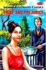 Pride & Prejudice - Indiana Illustrated Classics