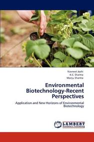 Environmental Biotechnology-Recent Perspectives