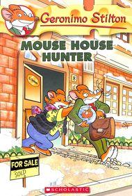 Geronimo Stilton 61 : Mouse House Hunter