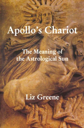 Apollo's Chariot: The Meaning Of The Astrological Sun