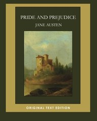 Pride and Prejudice (Original Text Edition)