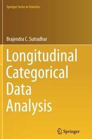 Longitudinal Categorical Data Analysis (Springer Series in Statistics)