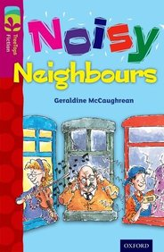 Oxford Reading Tree Treetops Fiction: Level 10 More Pack A: Noisy Neighbours