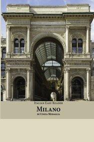Italian Easy Reader: Milano (Italian Edition)