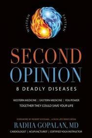 Second Opinion : 8 Deadly DiseasesWestern Medicine Eastern Medicine You Power