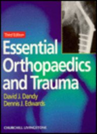 Essential Orthopedics And Trauma