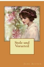 Stolz und Vorurteil (German Edition)