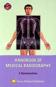 Handbook Of Medical Radiography