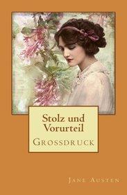 Stolz und Vorurteil - Großdruck (German Edition)