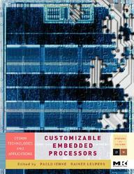 Customizable  Embedded Processors: Design Technologies And Applications (Systems On Silicon)