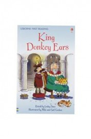 King Donkey Ears ; Usborne First Reading Level 2