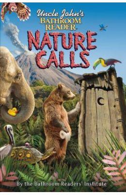 Uncle John's Bathroom Reader Nature Calls