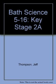 Bath Science 5-16: Key Stage 2A