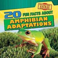 20 Fun Facts About Amphibian Adaptations (Fun Fact File: Animal Adaptations)