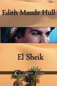 El Sheik (Spanish Edition)
