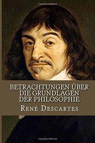 Betrachtungen über die Grundlagen der Philosophie (German Edition)
