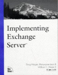 Implementing Exchange Server (New Rider's Landmark Series)