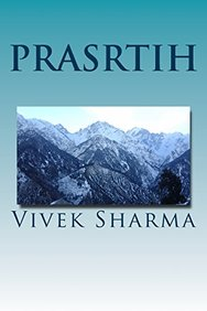 Prasrtih: Kinnaurabhumau (Vivek - perception and destination) (Volume 2) (Sanskrit Edition)