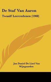 de Staf Van Aaron: Twaalf Leerredenen (1908)