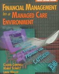 Financial Management in a Managed Care Environment (Delmar's Health Information Management Series)