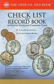 Check List And Record Book Of United States And Canadian Coins (Official Red Books)