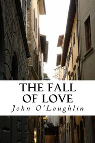 The Fall of Love: Literary Essays