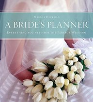 A Bride's Planner: Organizer, Journal, Keepsake for the Year of the Wedding
