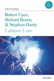 Labour Law (Core Texts Series)