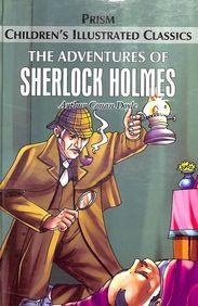 Adventures Of Sherlock Holmes :  Childrens Illustrated Classics
