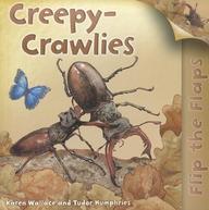 Us Flip The Flaps: Creepy-Crawlies