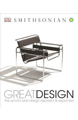 Great Design The Worlds Best Design Explored & Explained