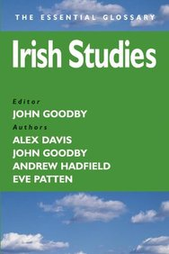 Irish Studies (Essential Glossary Series)
