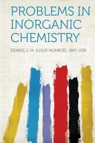 Problems in Inorganic Chemistry