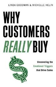 Why Customers Really Buy: Uncovering The Emotional Triggers That Drive Sales