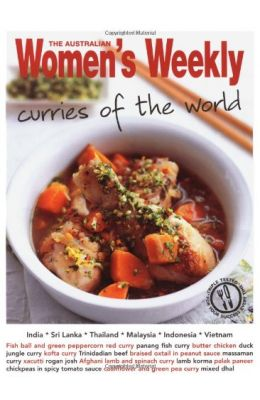 Australian Womens Weekly : Curries Of The World