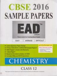 Ead Chemistry Class 12 Sample Papers 2016 : Cbse